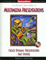 Business Week Guide to Multimedia Presentations